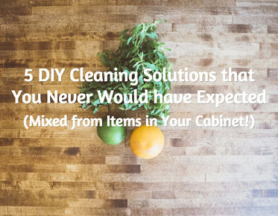 5 DIY Cleaning Solutions